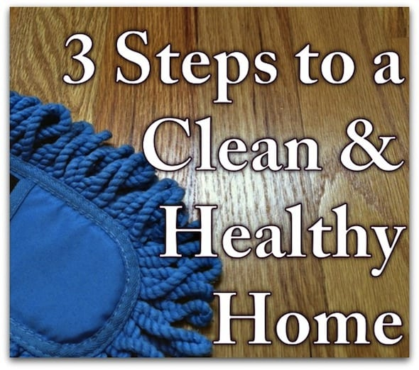 3 Steps to a Clean Home