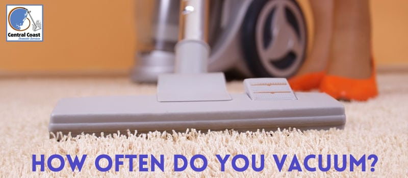 How Often Do You Vacuum